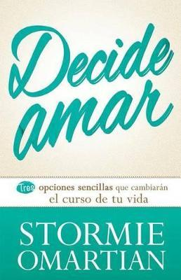 Decide Amar = Choose Love