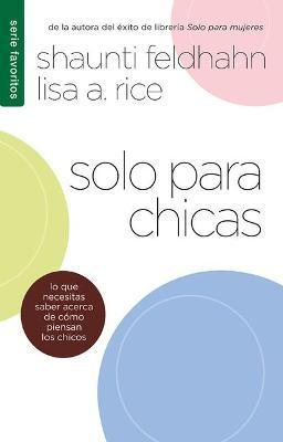 Solo Para Chicas = for Young Women Only