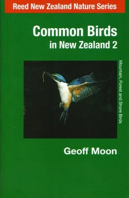 Common Birds in New Zealand: Mountain, Forest and Shore Birds v. 2