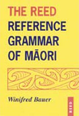 The Reed Reference Grammar of Maori