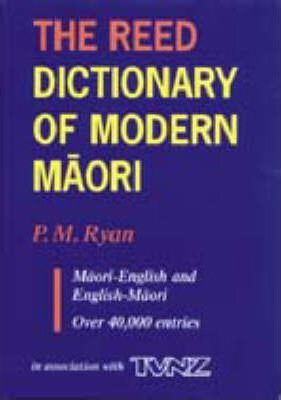 The Reed Dictionary of Modern Maori