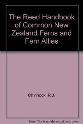 The Reed Handbook of Common New Zealand Ferns and Fern Allies