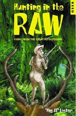 Hunting in the Raw