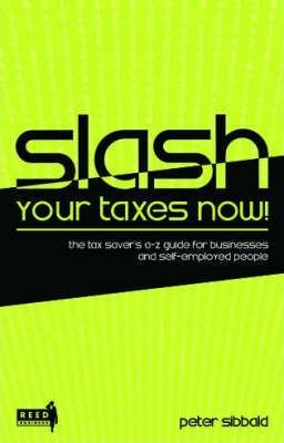 Slash Your Taxes Now!
