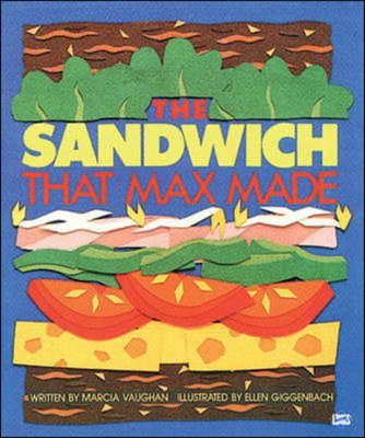 The Sandwich That Max Made