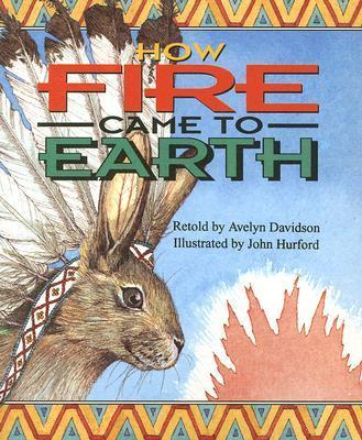 How Fire Came to Earth (Sat Sml USA)