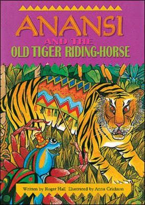 Anansi and the Old Tiger (Sml UK)