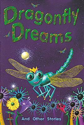 Dragonfly Dreams and Other Stories (Level 19)