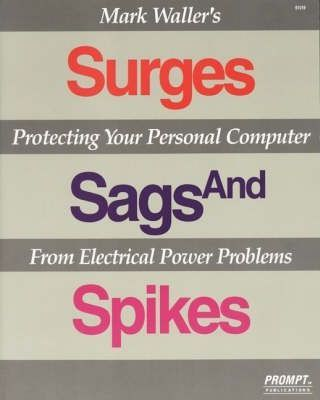Surges, Sags and Spikes