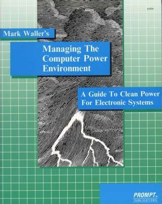 Managing the Computer Power Environment