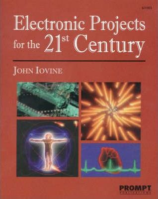 Electronic Projects for the 21st Century