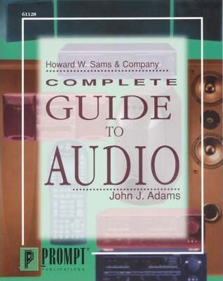 Complete Guide to Audio