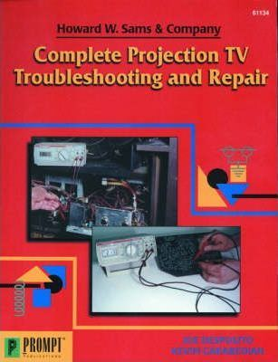 Complete Projection TV Troubleshooting and Repair