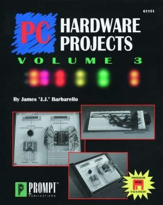 PC Hardware Projects: v. 3