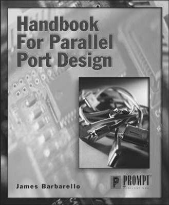 Handbook for Parallel Port Design