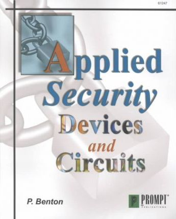 Applied Security Devices and Circuits