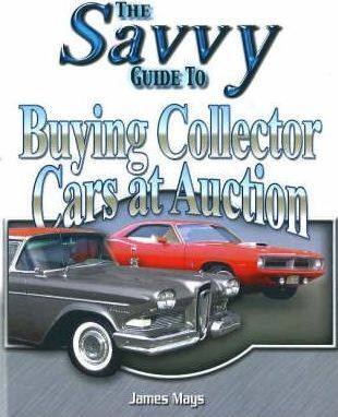 Savvy Guide to Buying Collector Cars at Auction