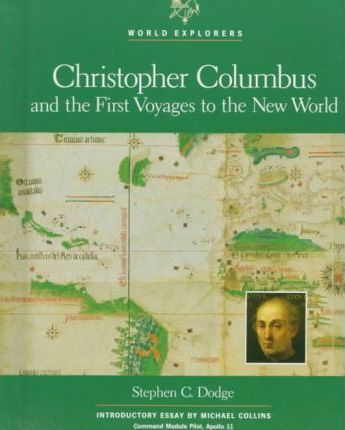 Christopher Columbus and the First Voyages to the New World