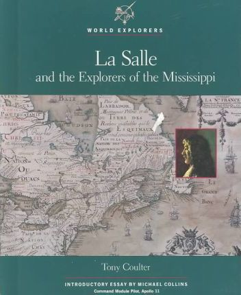 La Salle and the Explorers of the Mississippi