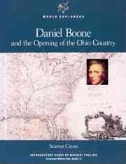 Daniel Boone and the Opening of the Ohio Country