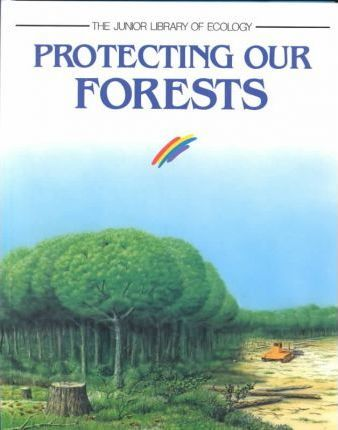 Protecting Our Forests