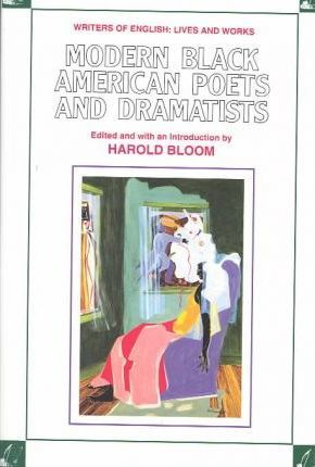 Modern Black American Poets and Dramatists