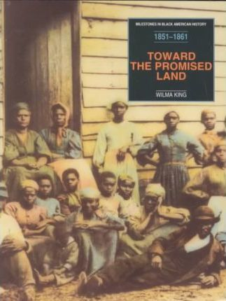 Toward the Promised Land: from Uncle Tom's Cabin to the Onset of the Civil War, 1851-1861