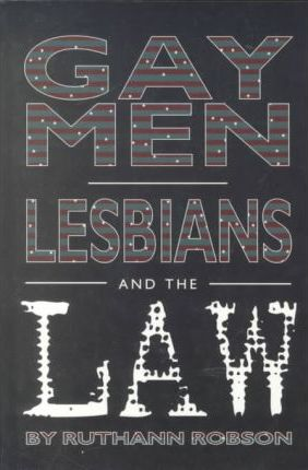 Gay Men, Lesbians and the Law