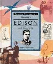 Thomas Edison and Electricity