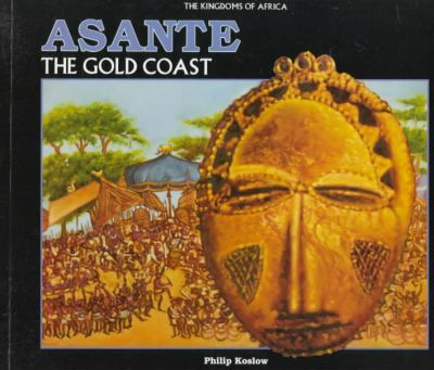 Kingdoms of Africa-Assante