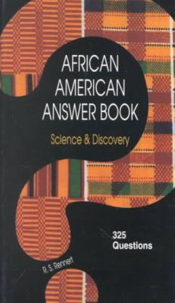 African American Answer Book, Science & Discovery