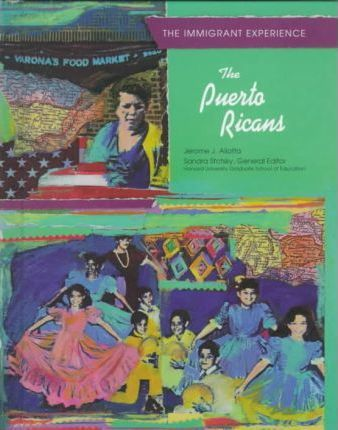 The Puerto Ricans (Immig Exp) (Oop)
