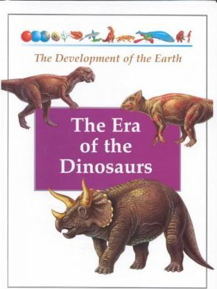 The Era of Dinosaurs