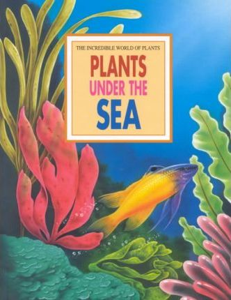 Plants under the Sea