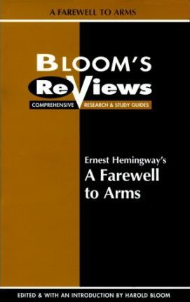 """Ernest Hemingway's """"A Farewell to Arms"""""""