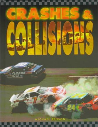 Crashes and Collisions