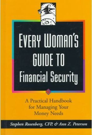 Every Womans Guide Financial S