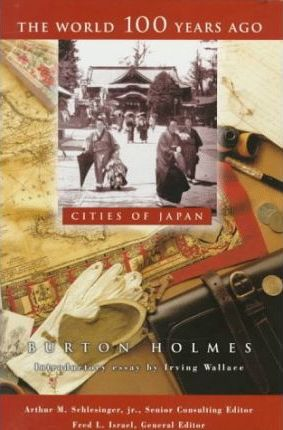 The Cities of Japan-100yrs Ago(oop)