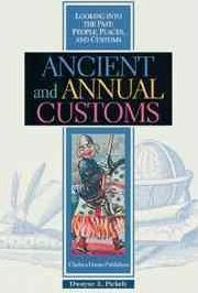 Ancient and Annual Customs
