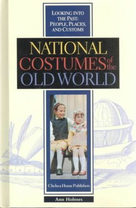National Costumes of the Old World