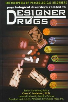 Psychological Disorders Related to Designer Drugs