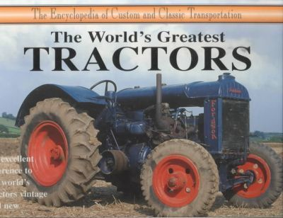 The World's Greatest Tractors