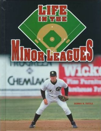 Life in the Minor Leagues(oop)