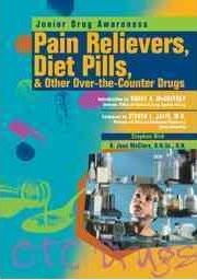 Pain Relievers, Diet Pills, and Other over-the-counter Drugs