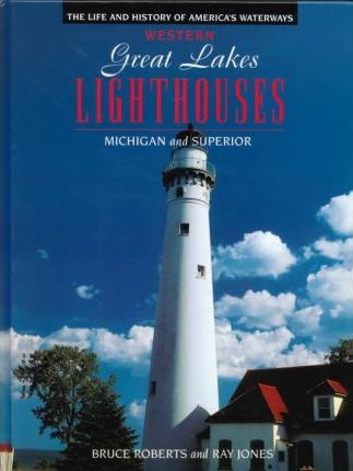 Western Great Lakes Lighthouses