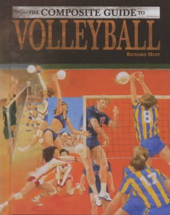 The Composite Guide to Volleyball