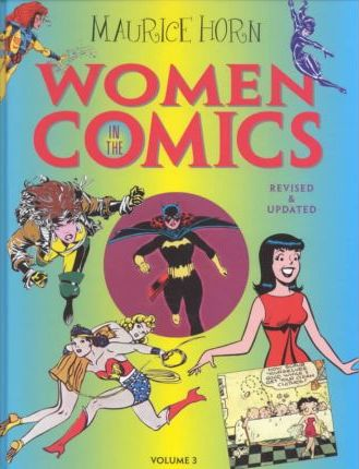 Women in the Comics Vol 3