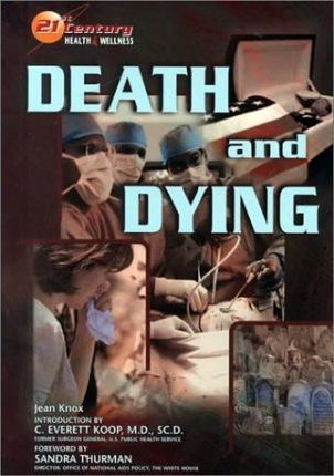 Death and Dying (21st Hlth) (Z)