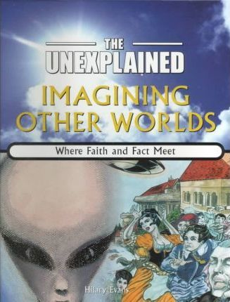 Imagining Other Worlds