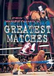 Pro Wrestling's Greatest Matches